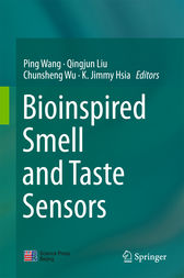 Bioinspired Smell and Taste Sensors by Ping Wang