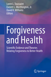 Forgiveness and Health by Loren L. Toussaint