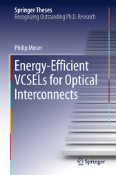 Energy-Efficient VCSELs for Optical Interconnects by Philip Moser