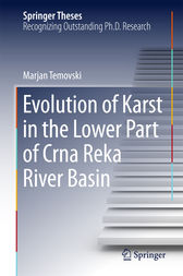 Evolution of Karst in the Lower Part of Crna Reka River Basin by Marjan Temovski