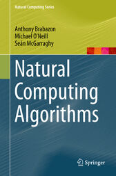 Natural Computing Algorithms by Anthony Brabazon