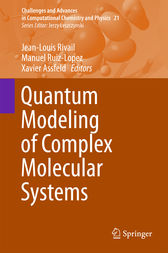 Quantum Modeling of Complex Molecular Systems by Jean-Louis Rivail