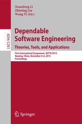 Dependable Software Engineering: Theories, Tools, and Applications by Xuandong Li