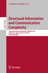 Structural Information and Communication Complexity by Christian Scheideler