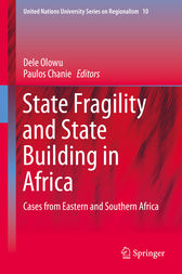 State Fragility and State Building in Africa by Dele Olowu