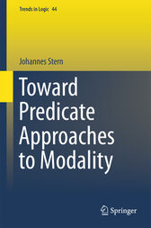 Toward Predicate Approaches to Modality by Johannes Stern
