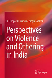 Perspectives on Violence and Othering in India by R.C. Tripathi