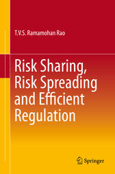 Risk Sharing, Risk Spreading and Efficient Regulation by T.V.S. Ramamohan Rao