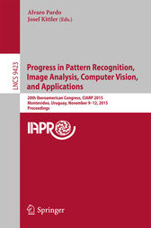Progress in Pattern Recognition, Image Analysis, Computer Vision, and Applications by Alvaro Pardo