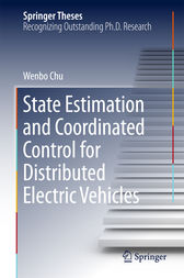 State Estimation and Coordinated Control for Distributed Electric Vehicles by Wenbo Chu