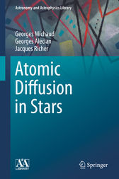Atomic Diffusion in Stars by Georges Michaud