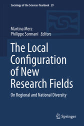 The Local Configuration of New Research Fields by Martina Merz