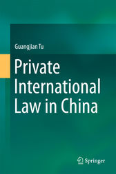 Private International Law in China by Guangjian Tu