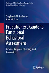 Practitioner's Guide to Functional Behavioral Assessment by Stephanie M. Hadaway
