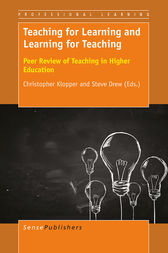Teaching for Learning and Learning for Teaching by Christopher Klopper