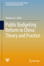 Public Budgeting Reform in China: Theory and Practice by Xiaonan Liu