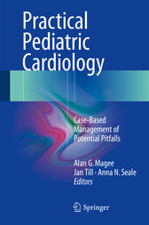 Practical Pediatric Cardiology by Alan G. Magee