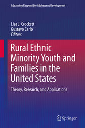 Rural Ethnic Minority Youth and Families in the United States by Lisa J. Crockett
