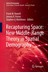 Recapturing Space: New Middle-Range Theory in Spatial Demography by Frank M. Howell