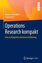 Operations Research kompakt by Rainer Schwenkert
