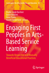 Engaging First Peoples in Arts-Based Service Learning by Brydie-Leigh Bartleet