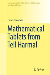Mathematical Tablets from Tell Harmal by Carlos Gonçalves