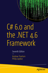 C# 6.0 and the .NET 4.6 Framework by ANDREW TROELSEN