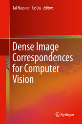 Dense Image Correspondences for Computer Vision by Tal Hassner