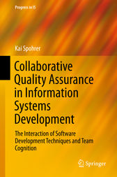 Collaborative Quality Assurance in Information Systems Development by Kai Spohrer