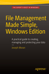 File Management Made Simple, Windows Edition by Joseph Moran