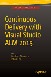 Continuous Delivery with Visual Studio ALM  2015 by Mathias Olausson