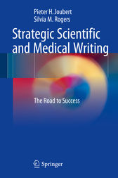 Strategic Scientific and Medical Writing by Pieter H. Joubert