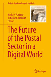 The Future of the Postal Sector in a Digital World by Michael Crew