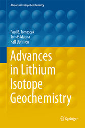 Advances in Lithium Isotope Geochemistry by Paul Tomascak