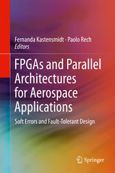 FPGAs and Parallel Architectures for Aerospace Applications by Fernanda Kastensmidt