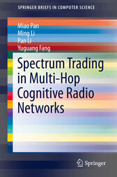 Spectrum Trading in Multi-Hop Cognitive Radio Networks by Miao Pan