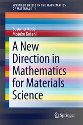A New Direction in Mathematics for Materials Science by Susumu Ikeda