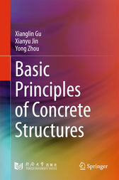 Basic Principles of Concrete Structures by Xianglin Gu