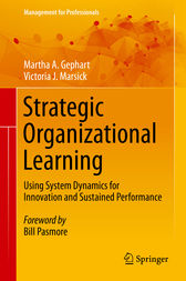 Strategic Organizational Learning by Martha A. Gephart