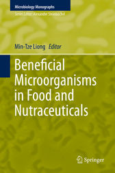 Beneficial Microorganisms in Food and Nutraceuticals by Min-Tze Liong
