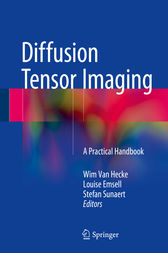 Diffusion Tensor Imaging by Wim Van Hecke