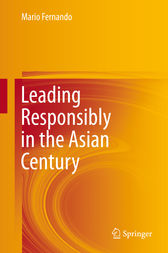 Leading Responsibly in the Asian Century by Mario Fernando