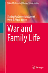 War and Family Life by Shelley MacDermid Wadsworth