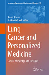 Lung Cancer and Personalized Medicine by Aamir Ahmad