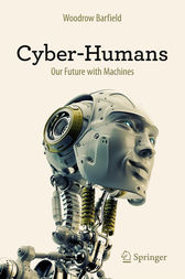 Cyber-Humans by Woodrow Barfield