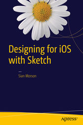 Designing for iOS with Sketch by Sian Morson