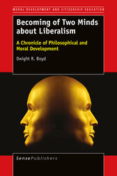 Becoming of Two Minds about Liberalism by Dwight R. Boyd