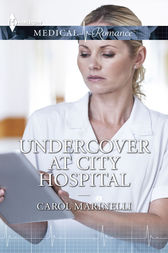Undercover at City Hospital by Carol Marinelli