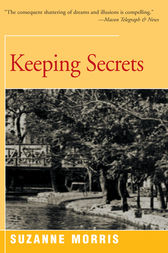Keeping Secrets by Suzanne Morris