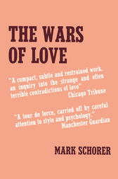 The Wars of Love by Mark Schorer
